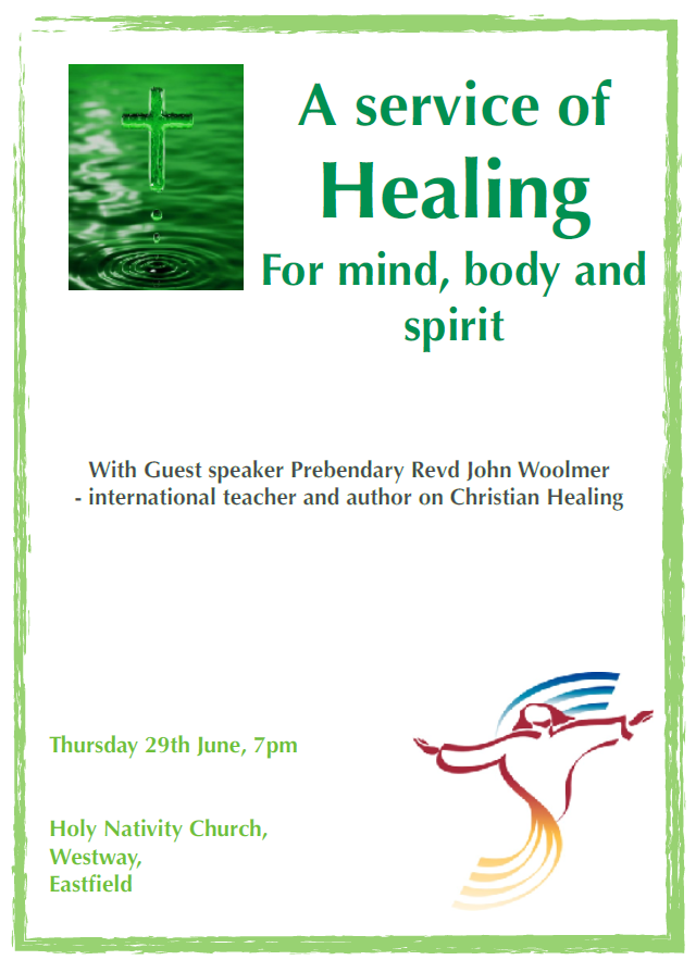 Healing Service Thursday 29th June 7pm Holy Nativity Eastfield